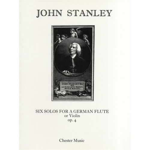 CHESTER MUSIC STANLEY JOHN - 6 SOLOS FOR A GERMAN FLUTE (OR VIOLIN) - FLUTE ET PIANO