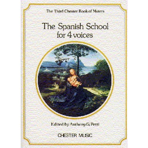 CHESTER MUSIC PETTI - THE CHESTER BOOK OF MOTETS - THE SPANISH SCHOOL FOR 4 VOICES - 3 - CHORAL