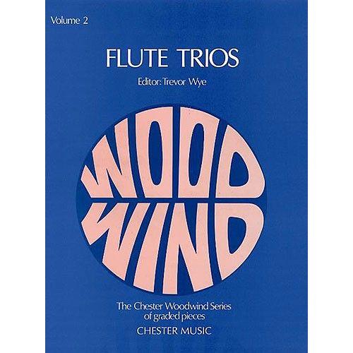 CHESTER MUSIC WYE TREVOR - FLUTE TRIOS VOLUME 2 - FLUTE