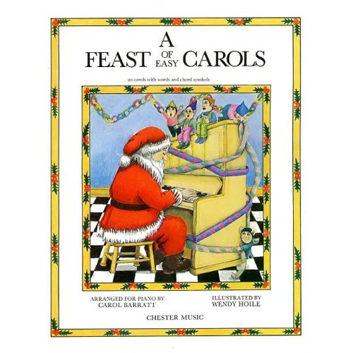 CHESTER MUSIC A FEAST OF EASY CAROLS FOR PIANO - CHRISTMAS