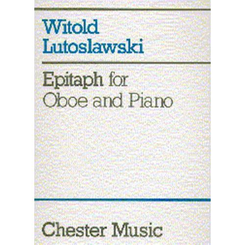 CHESTER MUSIC LUTOSLAWSKI W. - EPITAPH - HAUTBOIS & PIANO