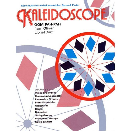 CHESTER MUSIC LIONEL BART - KALEIDOSCOPE 1 - OOM-PAH-PAH FROM OLIVER! - ENSEMBLE