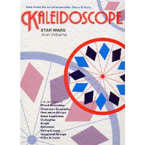 CHESTER MUSIC JOHN WILLIAMS - KALEIDSCOPE. 12. MAIN TITLE THEME FROM STAR WARS - ENSEMBLE