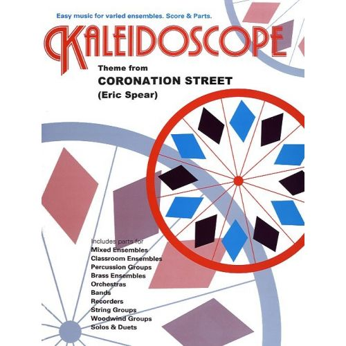 CHESTER MUSIC KALEIDOSCOPE 21 - THEME FROM CORONATION STREET SCORE AND PARTS - FILM AND TV