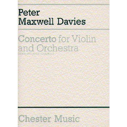 CHESTER MUSIC MAXWELL DAVIES - CONCERTO - VIOLON ET ORCHESTRE