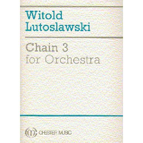 CHESTER MUSIC CHAIN 3 FOR ORCHESTRA - FULL SCORE