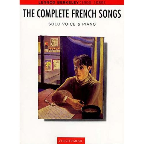 CHESTER MUSIC BERKELEY LENNOX - THE COMPLETE FRENCH SONGS - CHANT/PIANO