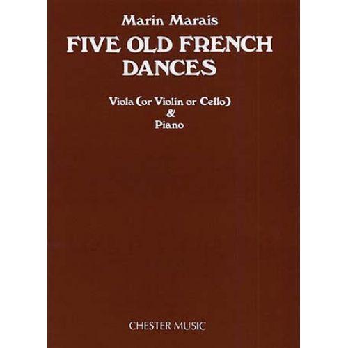 CHESTER PERCUSSION MARAIS M. - FIVE OLD FRENCH DANCES - ALTO (VIOLON, VIOLONCELLE)