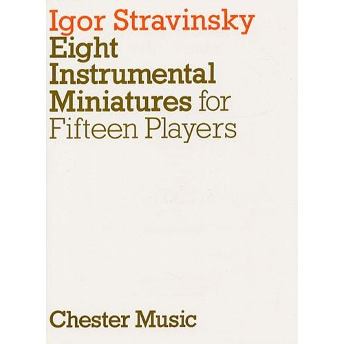 CHESTER MUSIC EIGHT INSTRUMENTAL MINIATURES FOR FIFTEEN PLAYERS - ORCHESTRA