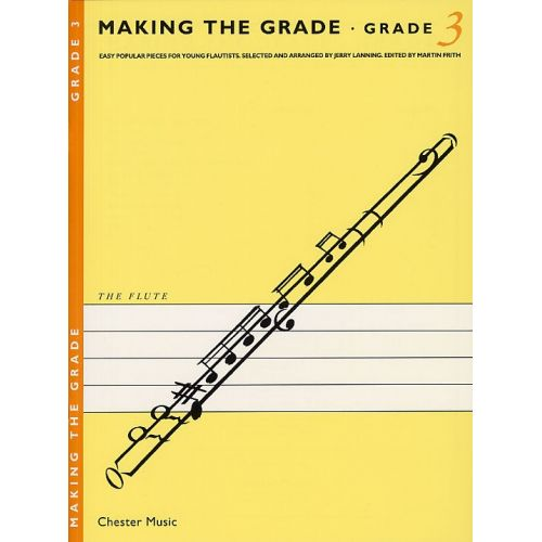 CHESTER MUSIC MAKING THE GRADE - GRADE 3 - FLUTE