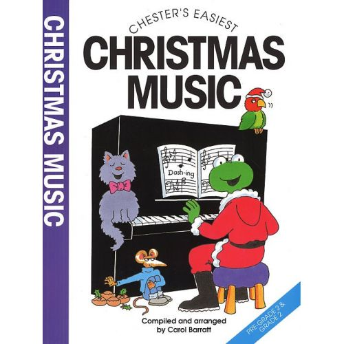 CHESTER MUSIC CHESTER'S EASIEST CHRISTMAS MUSIC - SEVENTEEN SONGS AND PIANO SOLOS FOR CHRISTMAS - PIANO SOLO