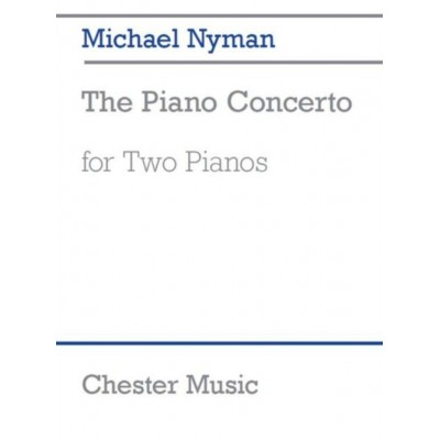 CHESTER MUSIC NYMAN MICHAEL - THE PIANO CONCERTO - 2 PIANOS