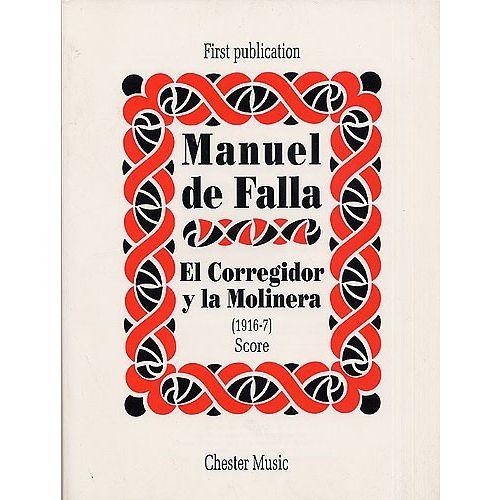 CHESTER MUSIC MANUEL DE FALLA - EL CORREGIDOR Y LA MOLINERA SCORE - MEZZO-SOPRANO