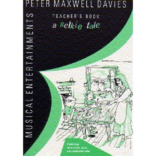 CHESTER MUSIC DAVIES PETER MAXWELL - A SELKIE TALE - ENSEMBLE