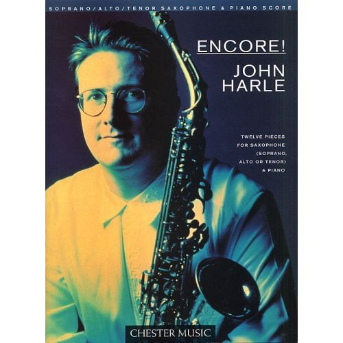 CHESTER MUSIC JOHN HARLE - ENCORE! - TWELVE PIECES FOR SAXOPHONE AND PIANO