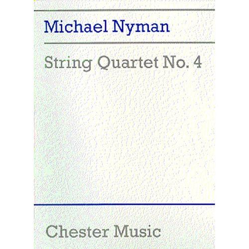 CHESTER MUSIC MICHAEL NYMAN - STRING QUARTET NO.4 - STRING QUARTET
