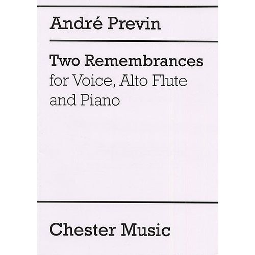 CHESTER MUSIC TWO REMEMBRANCES FOR VOICE, ALTO FLUTE AND PIANO - VOICE