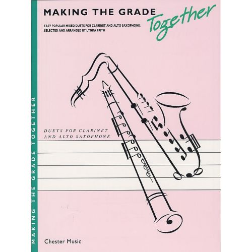 CHESTER MUSIC MAKING THE GRADE TOGETHER - DUETS - CLARINET