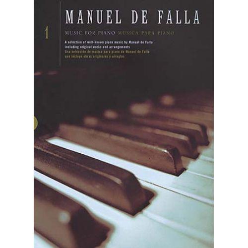 CHESTER MUSIC DE FALLA MANUEL - MUSIC FOR PIANO VOL.1