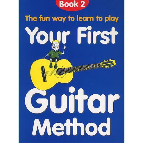 CHESTER MUSIC YOUR FIRST GUITAR METHOD BOOK 2 - GUITAR