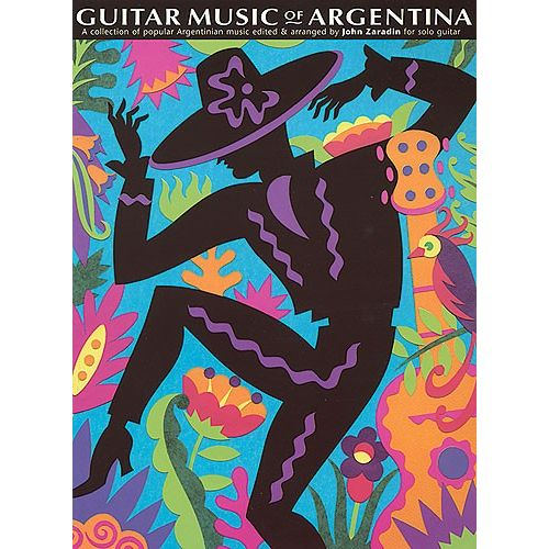 CHESTER MUSIC ZARADIN JOHN - THE GUITAR MUSIC OF ARGENTINA - GUITAR TAB