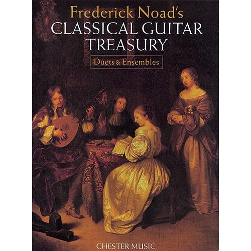 CHESTER MUSIC CLASSICAL GUITAR TREASURY - DUETS AND ENSEMBLES - CLASSICAL GUITAR