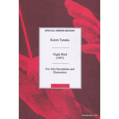 CHESTER MUSIC TANAKA K. - NIGHT BIRD 1997 - ALTO SAX/ELECTRONICS