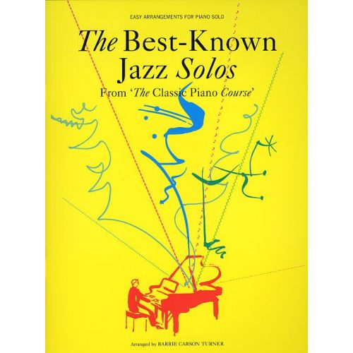 CHESTER MUSIC THE BEST-KNOWN JAZZ SOLOS FROM THE CLASSIC PIANO COURSE - PIANO SOLO