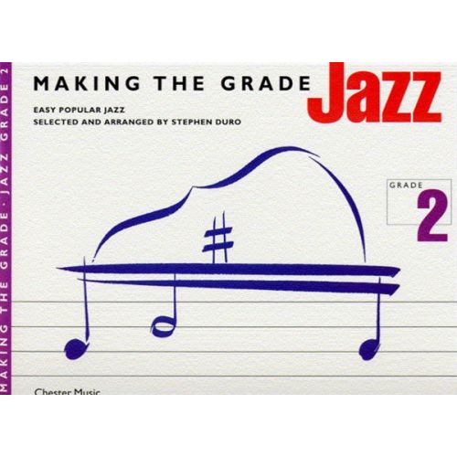 CHESTER MUSIC MAKING THE GRADE JAZZ GRADE TWO - PIANO SOLO AND GUITAR