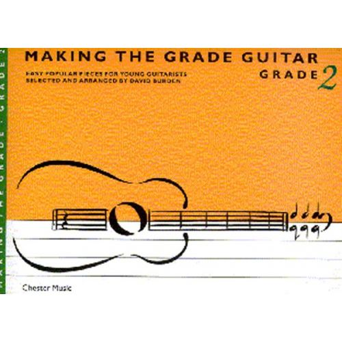 CHESTER MUSIC MAKING THE GRADE GRADE TWO - GUITAR