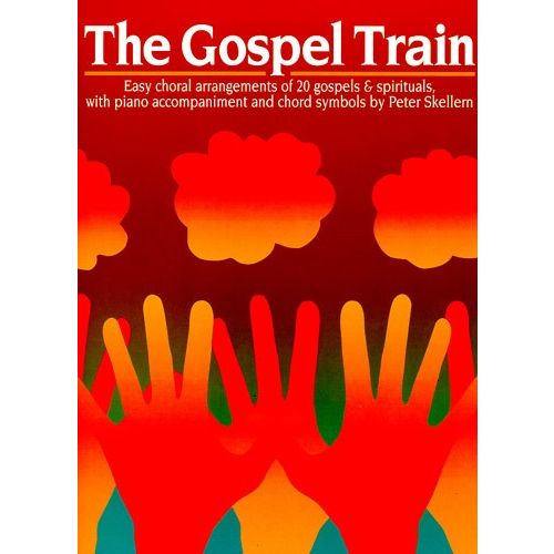 CHESTER MUSIC THE GOSPEL TRAIN - VOICE