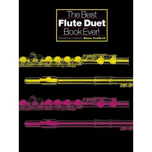 CHESTER MUSIC COULTHARD EMMA - BEST FLUTE DUET BOOK EVER! - FLUTE