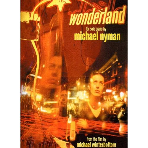 CHESTER MUSIC NYMAN MICHAEL - WONDERLAND - SOLO PIANO - FROM THE FILM - PIANO SOLO