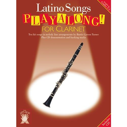 CHESTER MUSIC APPLAUSE LATINO SONGS PLAYALONG FOR + CD - CLARINET