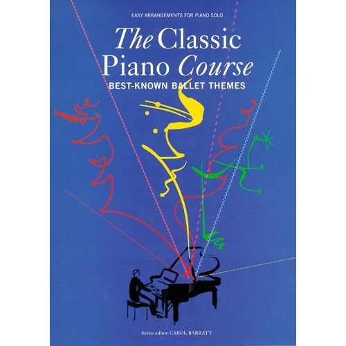 CHESTER MUSIC THE CLASSIC PIANO COURSE BEST-KNOWN BALLET THEMES - PIANO SOLO