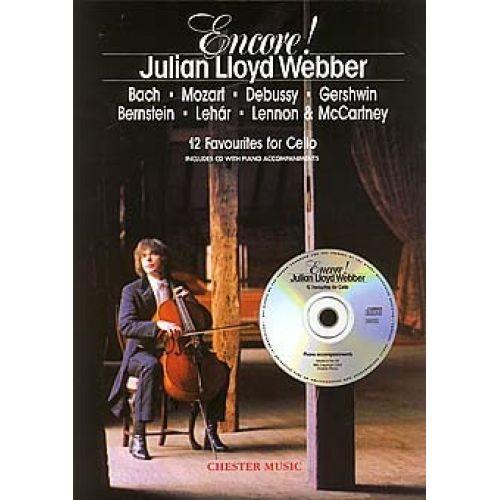 CHESTER MUSIC WEBBER JULIAN LLOYD - ENCORE! - 12 FAVOURITES FOR CELLO - CELLO