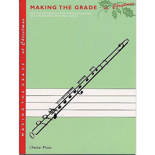 CHESTER MUSIC MAKING THE GRADE AT CHRISTMAS - FLUTE