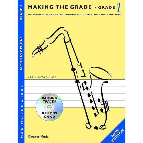 CHESTER MUSIC MAKING THE GRADE - GRADE ONE - SAXOPHONE, GRADE 1 - ALTO SAXOPHONE