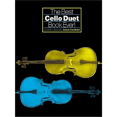 CHESTER MUSIC THE BEST CELLO DUET BOOK EVER! - CELLO