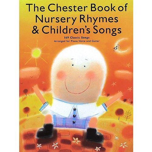 CHESTER MUSIC THE CHESTER BOOK OF NURSERY RHYMES AND CHILDREN'S SONGS - CHILDREN