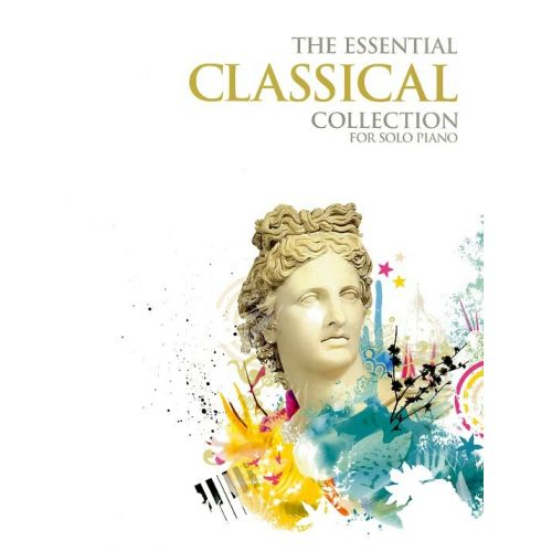 CHESTER MUSIC THE ESSENTIAL CLASSICAL COLLECTION - PIANO SOLO