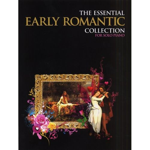 CHESTER MUSIC THE ESSENTIAL EARLY ROMANTIC COLLECTION - PIANO SOLO