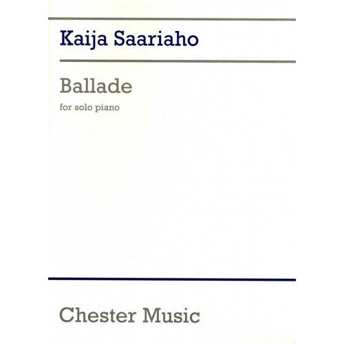 CHESTER MUSIC KAIJA SAARIAHO BALLADE - PIANO SOLO
