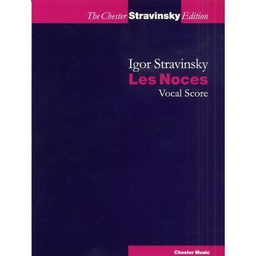 CHESTER MUSIC STRAVINSKY - LES NOCES - VOCAL SCORE - SATB