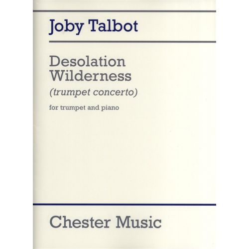 CHESTER MUSIC TALBOT JOBY - DESOLATION WILDERNESS FOR TRUMPET AND PIANO - TRUMPET
