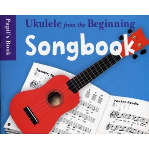 CHESTER MUSIC UKULELE FROM THE BEGINNING SONGBOOK