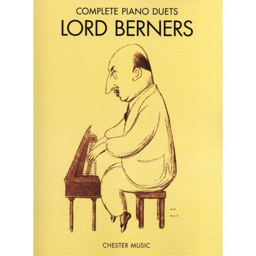 CHESTER MUSIC BERNERS COMPLETE PIANO DUETS - PIANO DUET