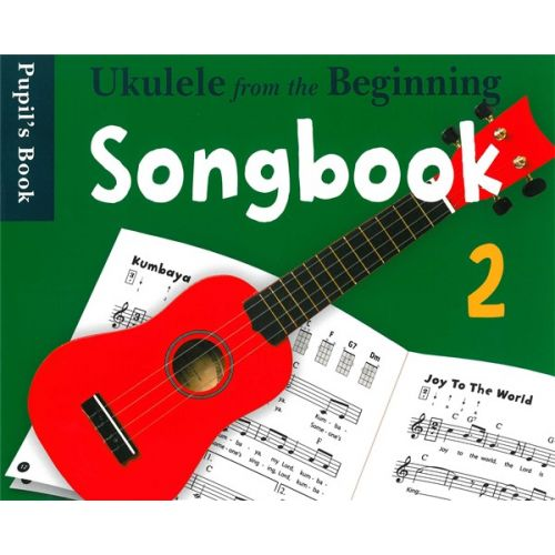 CHESTER MUSIC UKE FROM THE BEGINNING SONGBOOK 2 - UKULELE