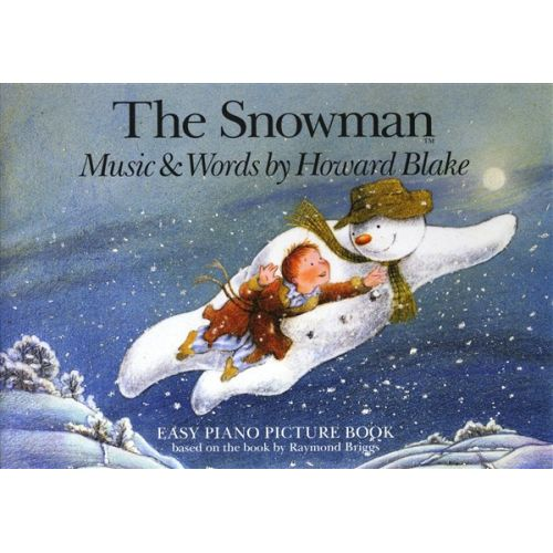 CHESTER MUSIC BLAKE HOWARD - BLAKE HOWARD THE SNOWMAN EASY PIANO PICTURE - PIANO SOLO