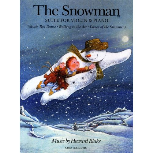 CHESTER MUSIC BLAKE HOWARD - BLAKE THE SNOWMAN SUITE FOR VIOLIN